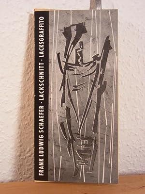 Frank Ludwig Schaefer. Lackschnitt, Lacksgraffito. Ausstellung Kunst-: Schaefer, Frank Ludwig: