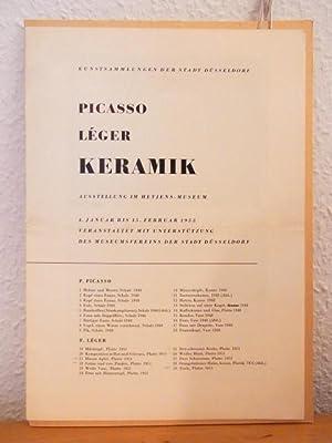 Picasso, Léger. Keramik. Ausstellung der Kunstsammlungen der: Picasso, Pablo und