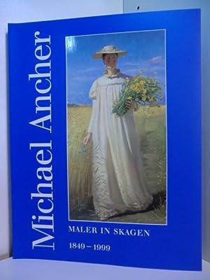 Michael Ancher. Maler in Skagen 1849 -: Fabritius, Elisabeth, Annette