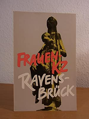 Frauen-KZ Ravensbrück: Autorenkollektiv unter Leitung