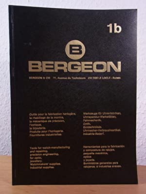 Bergeon & Cie. Catalogue 1 b. Tools for watch-manufacturing and repairing, precision engineering,...
