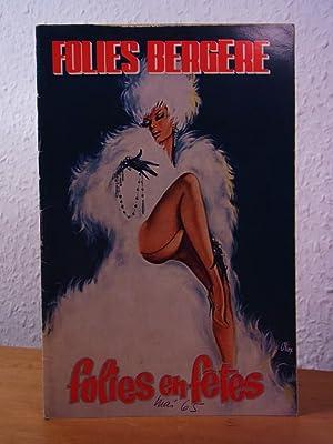 Madame Paul Derval a le plaisir de: Les Folies Bergère