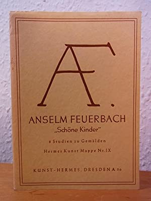 Anselm Feuerbach. Schöne Kinder. 8 Studien zu: Feuerbach, Anselm: