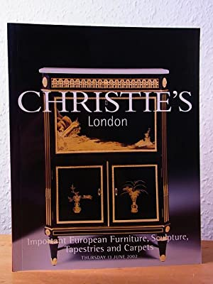 Important European Furniture, Sculpture, Tapestries and Carpets. Auction 13 June 2002, Christie's...