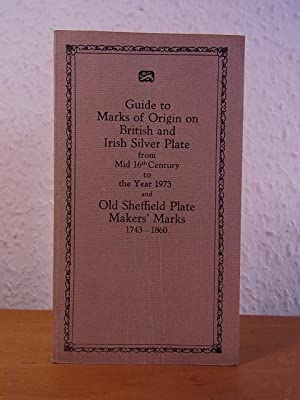 British and Irish Silver Assay Office Marks 1544 - 1973 with Notes on Gold Markings, and Marks on...