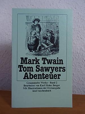 Tom Sawyers Abenteuer [illustriert von True W.: Twain, Mark: