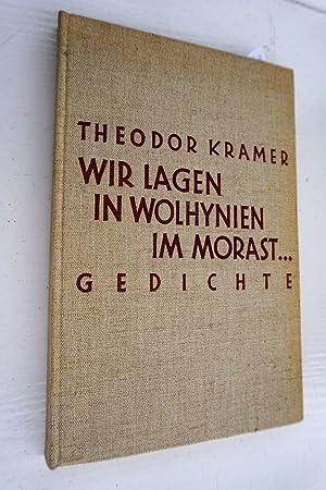 Wir lagen in Wolhynien im Morast.: Kramer,Theodor