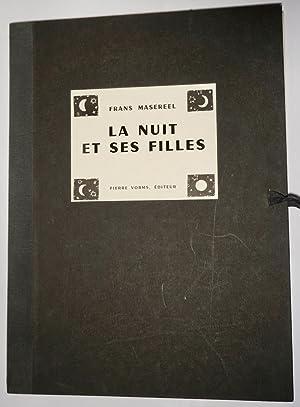 La Nuit et ses Filles.Eins von nur: Masereel,Frans