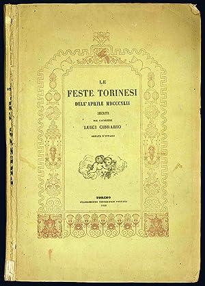 Le feste torinesi dell?aprile MDCCCXLII descritte dal: Cibrario Luigi