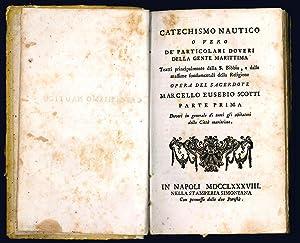 Catechismo Nautico o vero de' particolari doveri: SCOTTI, Marcello Eusebio