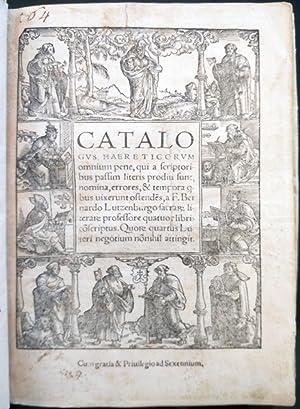 Catalogus Haereticorum omnium pene, qui a scriptoribus: BERNARDUS DE LUTZENBURGO