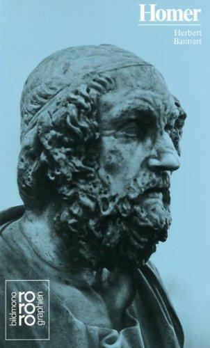 Homer in Selbstzeugnissen und Bilddokumenten. - Bannert, Herbert