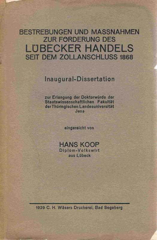 Bestrebungen und Massnahmen zur Förderung des Lübecker: Koop, Hans