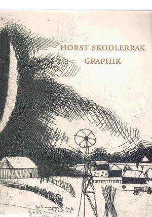 Horst Skodlerrak. Graphik, Holzschnitte, Monotypien, Radierungen.: Schumacher, Helmut (Hg.).