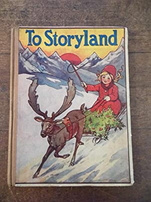 To Storyland A Picture Story-book for Little
