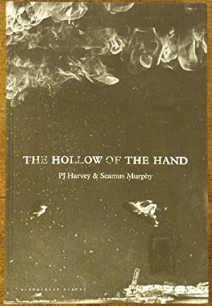 The Hollow of the Hand: Harvey, P.J. &