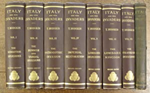 Italy and Her Invaders EIGHT VOLUMES: Hodgkin, Thomas