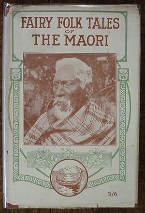 Fairy Folk Tales of the Maori: Cowan, James