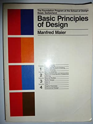 Basic Principles Of Design : The Foundation: Maier, Manfred