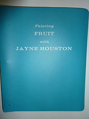 Painting Fruit: Jayne Houston