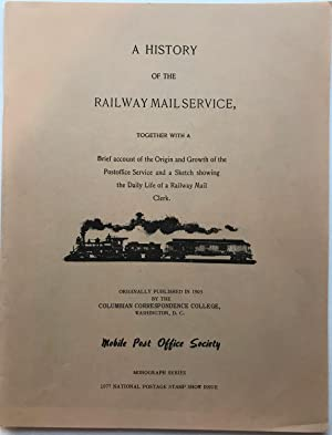 A History of the Railway Mail Service,: Mobile Post Office