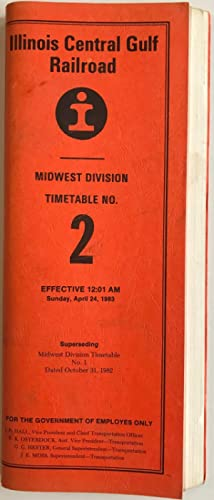 Illinois Central Gulf Railroad, Midwest Division Timetable No.2, Effective 12:01 AM Sunday, April...