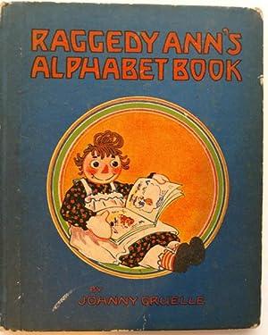 Raggedy Ann's Alphabet Book: Gruelle, Johnny