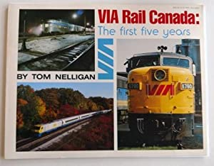 VIA Rail Canada: The First Five Years