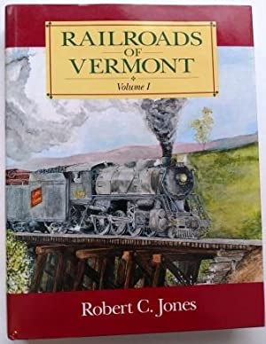 Railroads of Vermont, Vol. I, Signed
