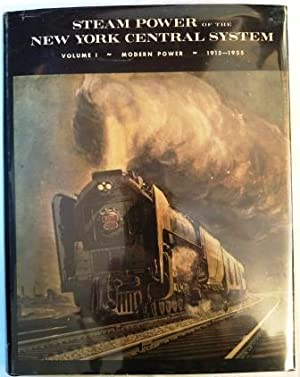 Steam Power of the New York Central System - Volume 1, Modern Power 1915-1955
