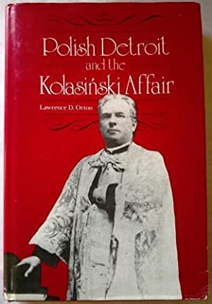 Polish Detroit and the Kolasinski Affair