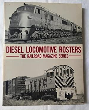 Diesel Locomotive Rosters: The Railroad Magazine Series