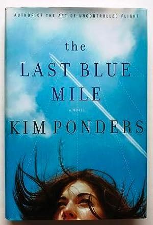 the Last Blue Mile: Ponders, Kim