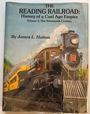 Reading Railroad History of a Coal Age Empire: 2 Volume Set; 19th & 20th Century