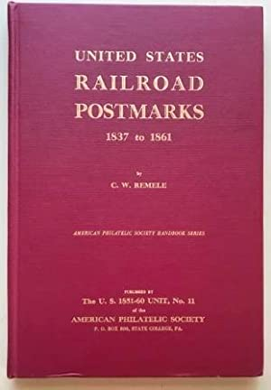 United States Railroad Postmarks 1837 to 1861