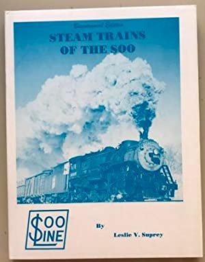 Steam Trains of the Soo, Bicentennial Edition, Signed
