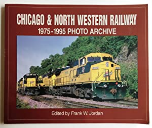Chicago & North Western Railway: 1975-1995 Photo Archive