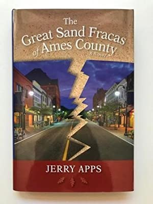 The Great Sand Fracas of Ames County: A Novel, Signed
