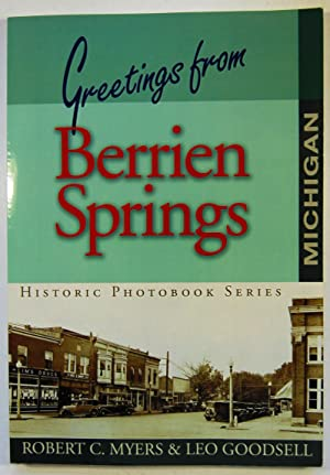 Greetings from Berrien Springs: Historical Photobook Series (Signed)