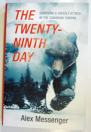 The Twenty-Ninth Day, Surviving a Grizzly Attack in the Canadian Tundra, Signed