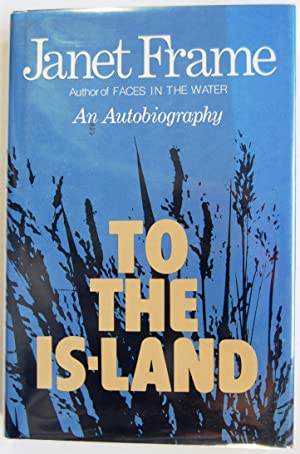To The is-Land; An Autobiography; Volume One, Signed