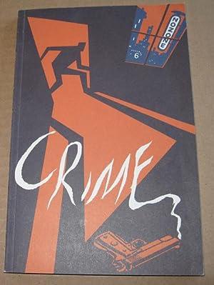 NOZONE Number 6 Crime: Nicholas Blechman, Peter Kuper, David Mazzucchelli, Santiago Cohen, Jonathan...