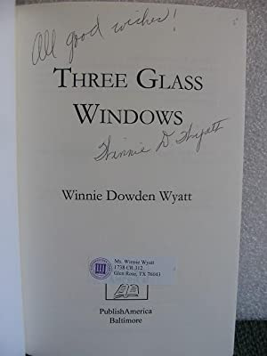 Three Glass Windows: Winnie Dowden Wyatt
