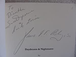 Daydreams & Nightmares ( SIGNED ): James E F Riley, Sr.