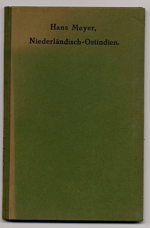 07.1922 - Dr. Hans Meyer<br><b>Niederländisch-Ostindien</b>