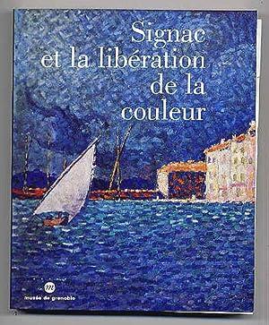 Signac et la libération de la couleur. De Matisse à Mondrian.