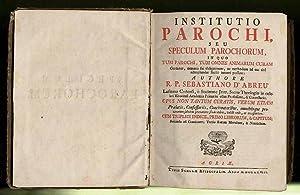 Institutio parochi, seu speculum parochorum, in quo: D'Abreu, Sebastiano: