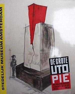 De Grote Utopie. De russische Avant-Garde 1915-1932,: Stedelijk Museum Amsterdam