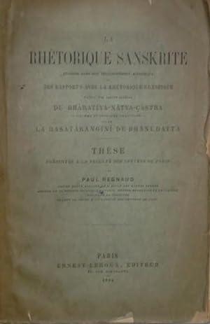 La rhétorique sanskrite, exposée dans son développement: REGNAUD (Paul),