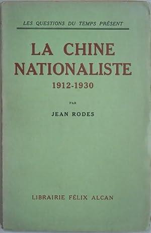 La Chine nationaliste (1912-1930),: RODES (Jean),